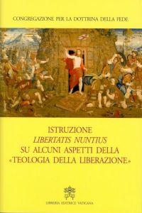 Prima condanna della teologia della liberazione.