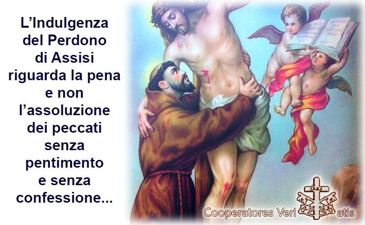 1 e 2 agosto Indulgenza del Perdono di Assisi spiegato da Benedetto XVI