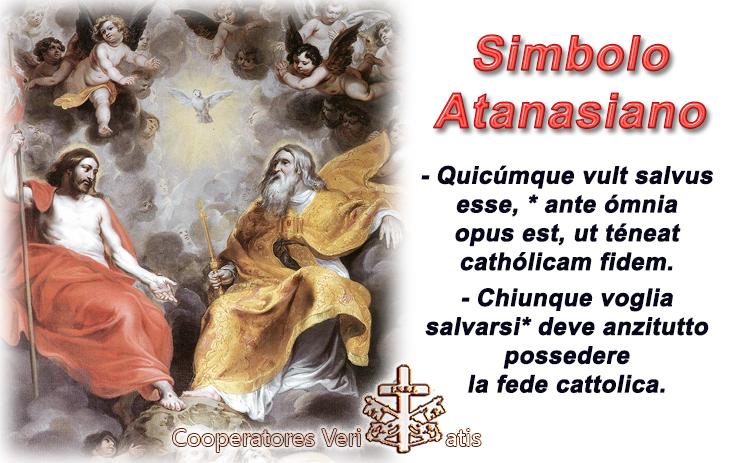 Quicúmque vult salvus esse, chiunque voglia salvarsi: Simbolo Atanasiano