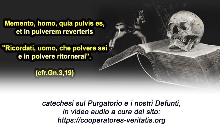 Catechesi sui Defunti, il Purgatorio e i Suffragi