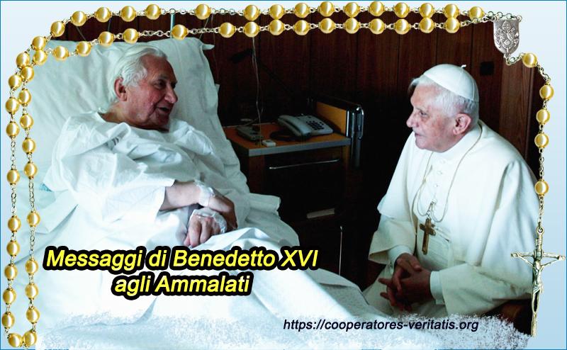 Benedetto XVI: Messaggi integrali Giornata Mondiale del Malato