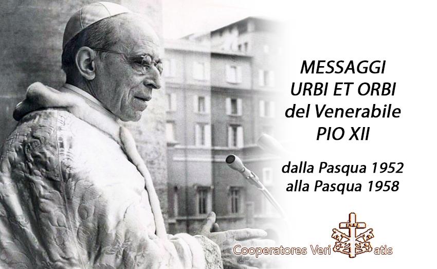 Pasqua Urbi et Orbi Venerabile Pio XII