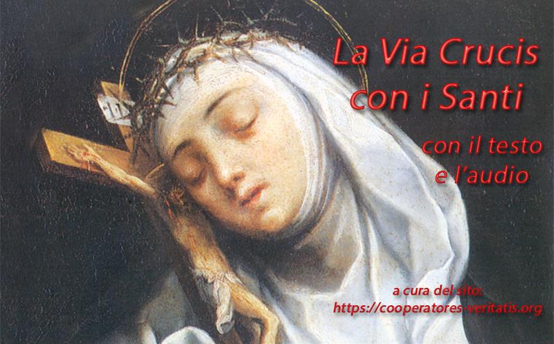 La Via Crucis con i Santi (testo ed audio)