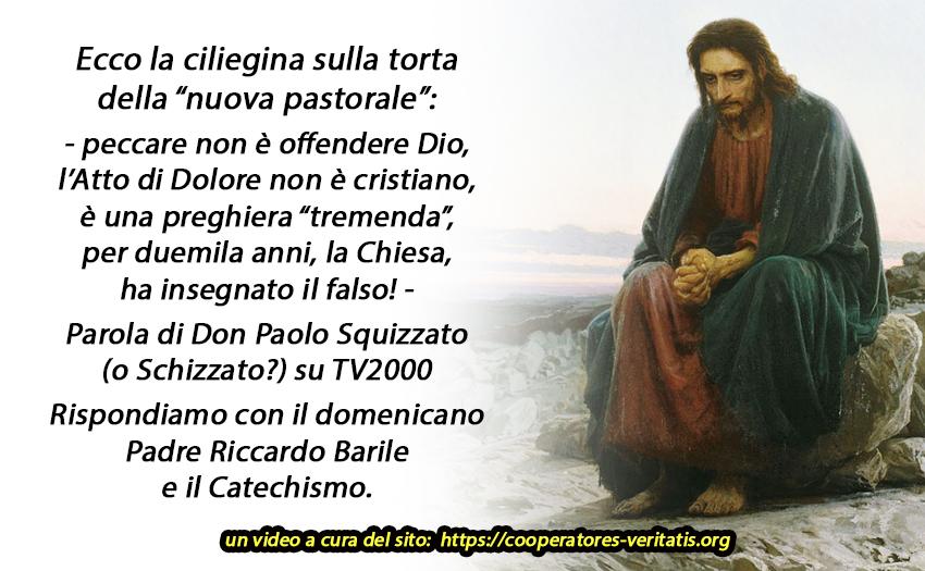 """Addio anche all'Atto di dolore: """"non è cristiano"""", parola della new-chiesa"""