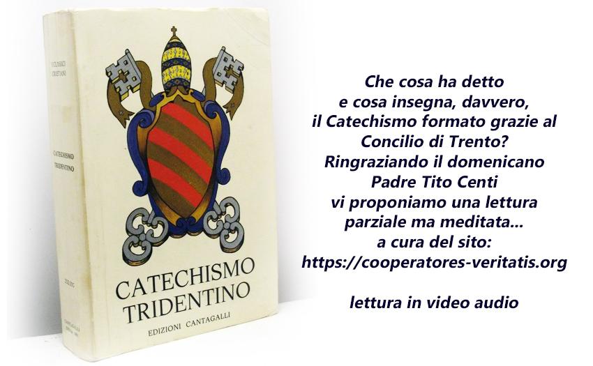 Catechismo Tridentino originale (in pdf e in video-audio)