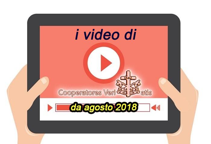 SECONDO elenco raccolta video del sito cooperatoreveritatis