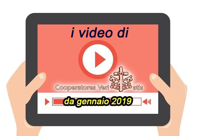 TERZO elenco raccolta video del sito cooperatoreveritatis