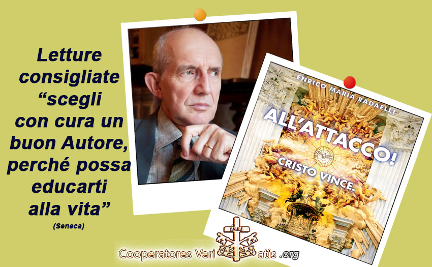 Professor Radaelli: All'Attacco! Cristo vince.