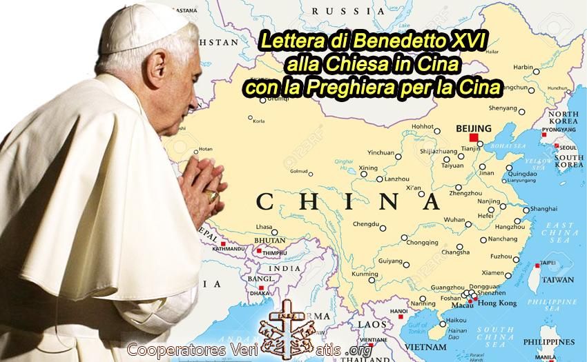 Benedetto XVI alla Chiesa Cattolica in Cina, con la bellissima Preghiera