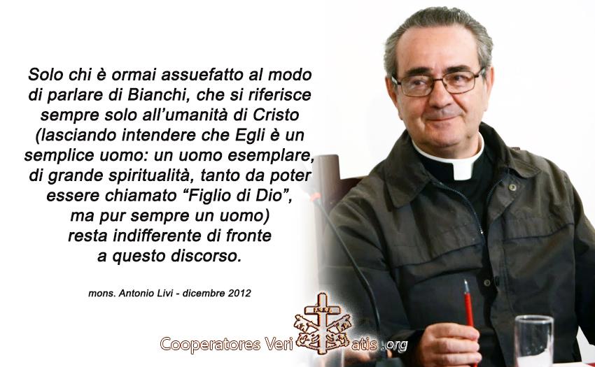 Mons. Antonio Livi spiega alcuni errori gravi di Enzo Bianchi