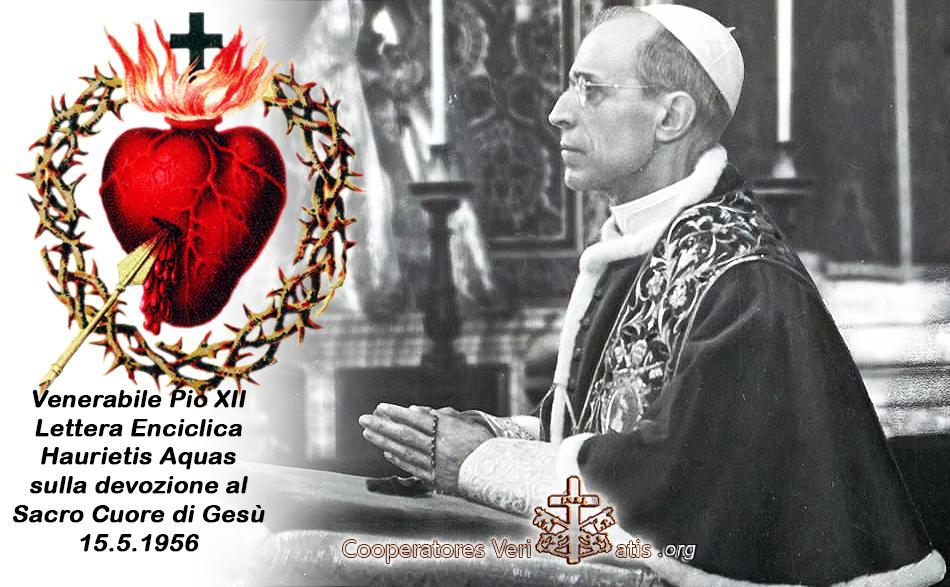 Haurietis Aquas Pio XII spiega la devozione al Sacro Cuore di Gesù