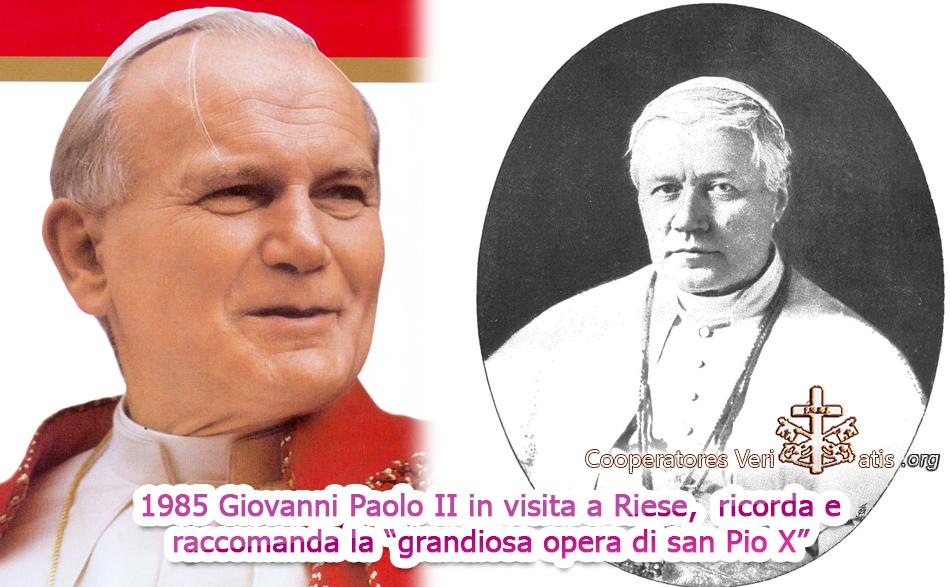 1985 quando Giovanni Paolo II raccomandava il magistero di san Pio X