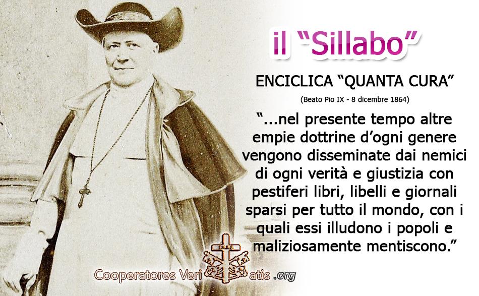 """Attualità del """"Sillabo – Quanta Cura"""" del Beato Pontefice Pio IX"""